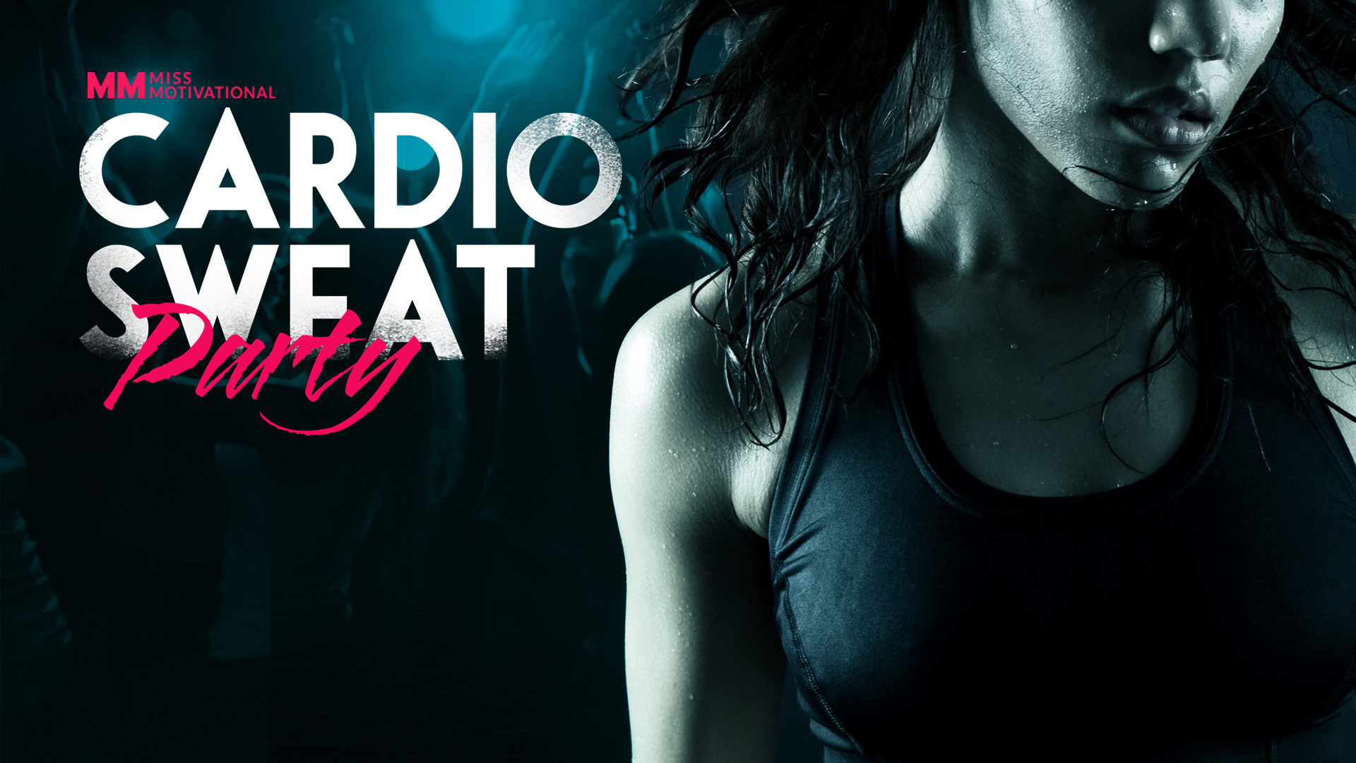 Cardio Sweat Party